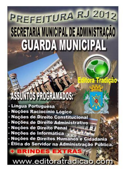 APOSTILA CONCURSO GM RJ 2012 GUARDA MUNICIPAL RIO DE JANEIRO